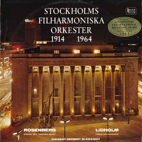 Play & Download Lidholm: Poesis - Rosenberg: Symphony No. 2 by Herbert Blomstedt | Napster