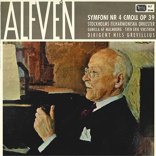 Play & Download Alfvén: Symphony No. 4 in C Minor, Op. 39 by Gunilla Af Malmborg | Napster