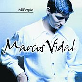 Play & Download MI Regalo by Marcos Vidal | Napster