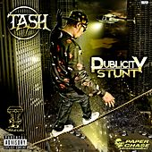 Play & Download Publicity Stunt by Tash | Napster