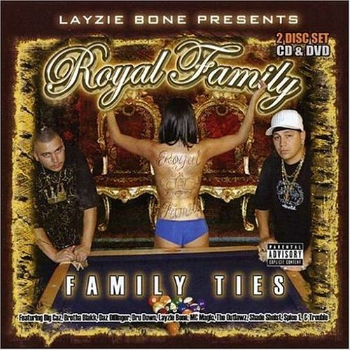 Play & Download Layzie Bone Presents: Family Ties by Royal Family | Napster