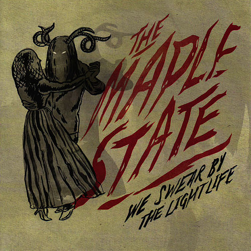 Play & Download We Swear By The Lightlife by The Maple State | Napster