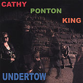 Play & Download Undertow by Cathy Ponton King | Napster