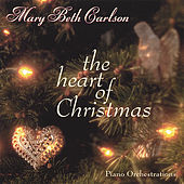 Play & Download The Heart of Christmas by Mary Beth Carlson | Napster