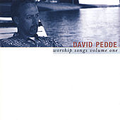 Play & Download Worship Songs Volume One by David Pedde | Napster