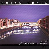 Play & Download A Summer in Italy by Brian Crain | Napster
