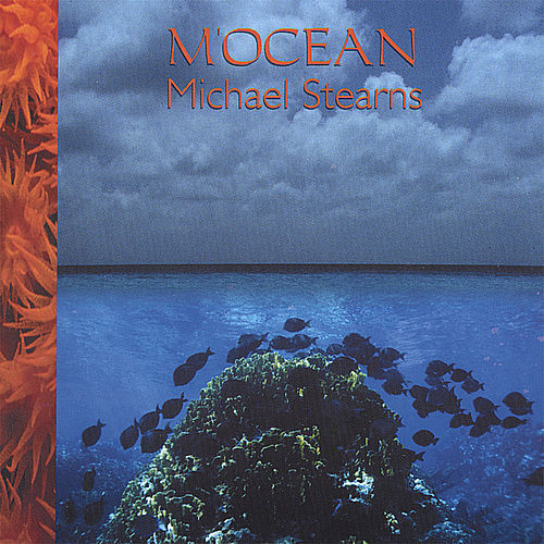 Play & Download M'ocean by Michael Stearns | Napster