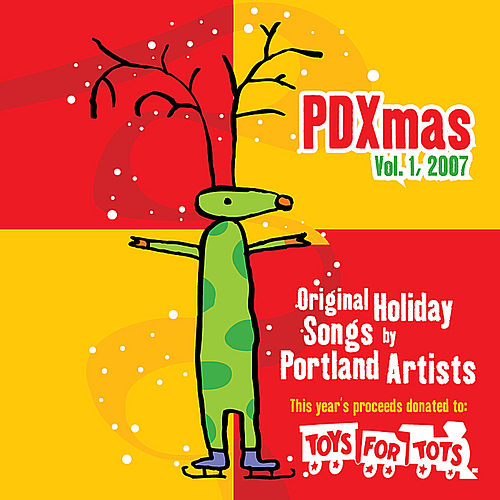Play & Download Pdxmas Vol. 1 by Various Artists | Napster