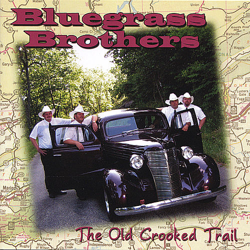 Play & Download The Old Crooked Trail - Hh-1370 by Bluegrass Brothers | Napster