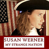 My Strange Nation by Susan Werner