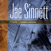 Play & Download It's Telling...A Drummer's Perspective by Jae Sinnett | Napster