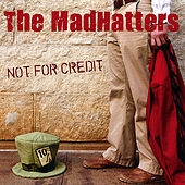 Not for Credit by University of Wisconsin Madhatters