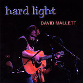 Play & Download Hard Light by David Mallett | Napster