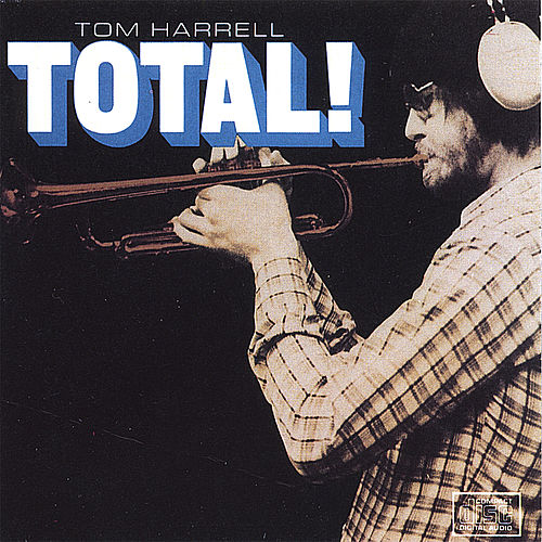 /Total by Tom Harrell