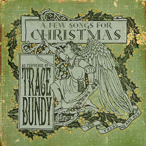 A Few Songs for Christmas by Trace Bundy