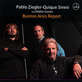 Play & Download Buenos Aires Report by Pablo Ziegler | Napster