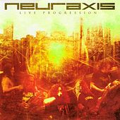 Play & Download Live Progression by Neuraxis | Napster