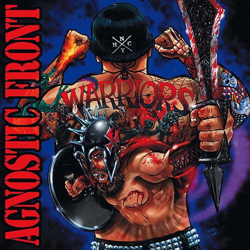 Play & Download Warriors by Agnostic Front | Napster