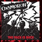 The Pack Is Back by Oxymoron