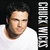 Starting Now by Chuck Wicks