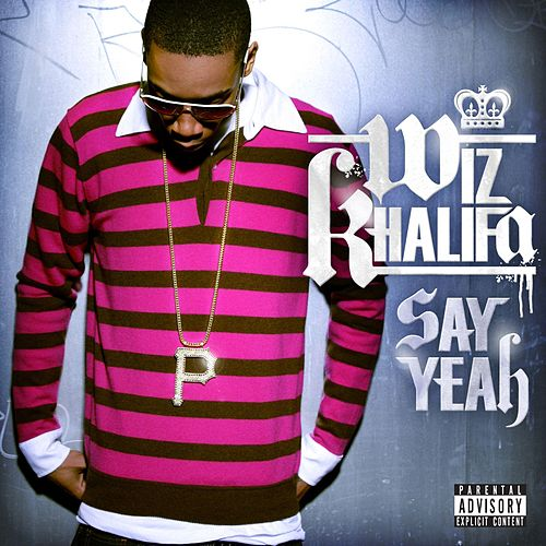 Play & Download Say Yeah by Wiz Khalifa | Napster