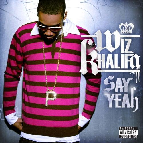 Say Yeah by Wiz Khalifa