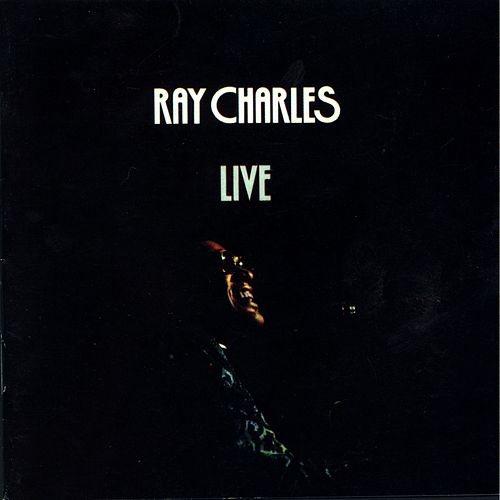 Play & Download Live by Ray Charles | Napster