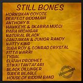 Still Bones Selection by Various Artists