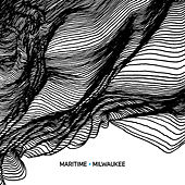 Play & Download Milwaukee - Single by Maritime | Napster