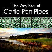 The Very Best of Celtic Panpipes by Inishkea