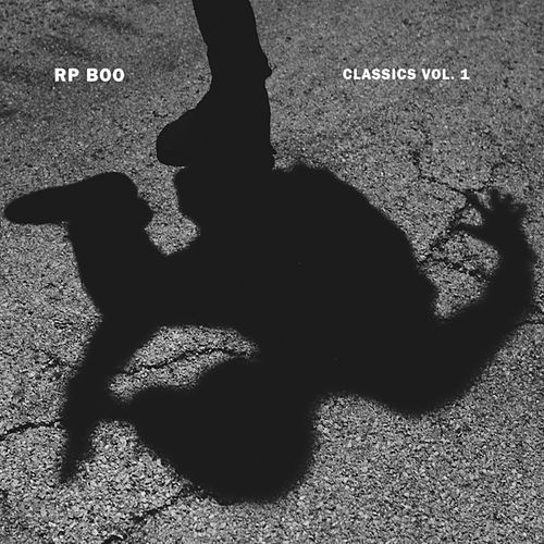 Play & Download Classics, Vol.1 by RP Boo | Napster