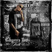 Play & Download Gangsters Don't Talk: Part 2 the Sequel by Mr. Criminal | Napster
