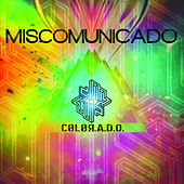 Play & Download Color.A.D.O. by Miscomunicado | Napster