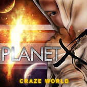 Play & Download Planet X by The Craze | Napster