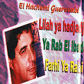Play & Download Lilah ya hadjah by Hachemi Guerouabi | Napster