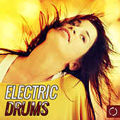 Play & Download Electric Drums by Various Artists | Napster
