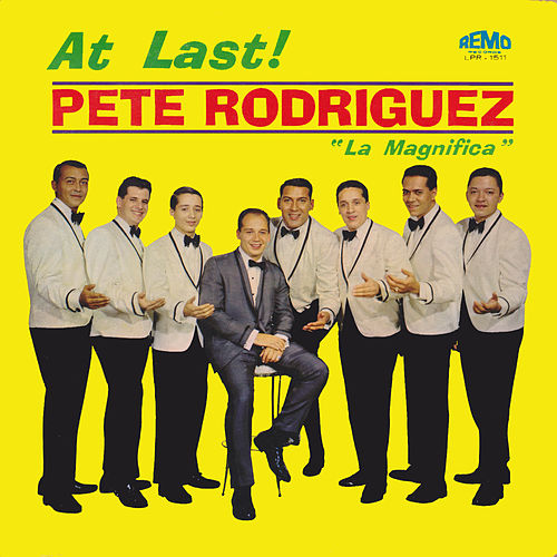Play & Download At Last! by Pete Rodriguez | Napster