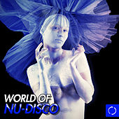 Play & Download World of Nu-Disco by Various Artists | Napster