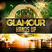 Glamour Hands Up by Various Artists