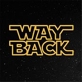 Play & Download Way Back by Chase Hamblin | Napster