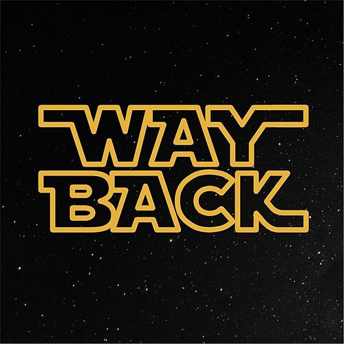 Way Back by Chase Hamblin