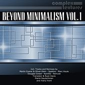 Play & Download Beyond Minimalism, Vol. 1 by Various Artists | Napster