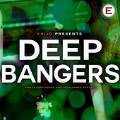 Play & Download Deep Bangers by Various Artists | Napster