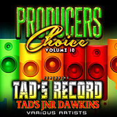 Play & Download Producers Choice Vol.10 (feat. Tad Jnr Dawkins) by Various Artists | Napster