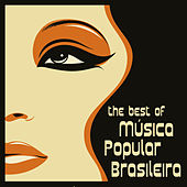 The Best of Música Popular Brasileira by Various Artists