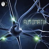 Play & Download Automatix by Various Artists | Napster