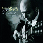 Classical Byrd by Charlie Byrd