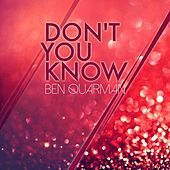 Play & Download Don't You Know by Ben Quarman | Napster