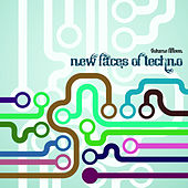 Play & Download New Faces of Techno, Vol. 15 by Various Artists | Napster