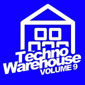 Play & Download Techno Warehouse, Vol.9 - EP by Various Artists | Napster